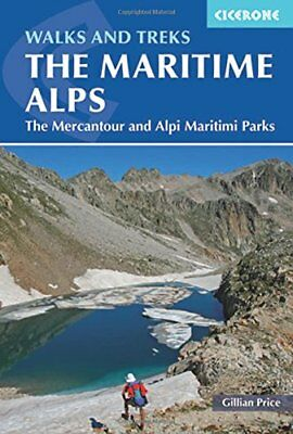 Walks and Treks in the Maritime Alps: The Mercantour and Alpi Marittime Parks NU