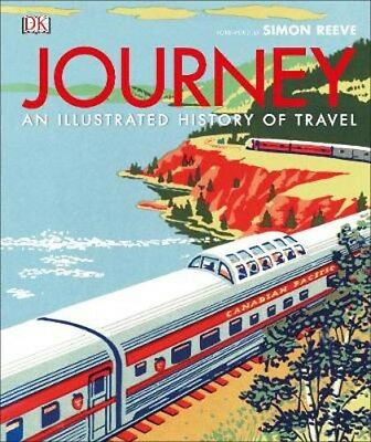 Journey: An Illustrated History of Travel | DK