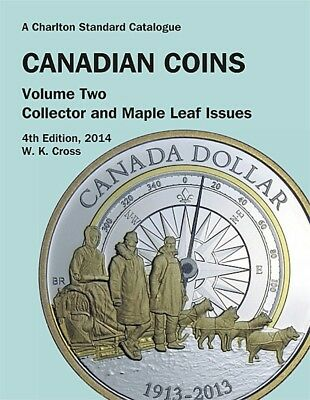 'Charlton Standard Catalog Of Canadian Coins - Volume 2 - 2014' Book - Cross