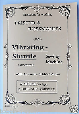 Frister & Rossmann Vibrating shuttle(bullet type)Sewing Machine Manual