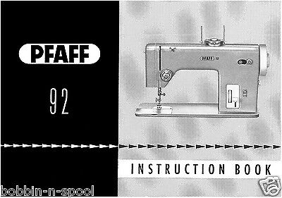 PFAFF 92 Illustrated Zig-Zag Sewing Machine Instructions manual / Booklet