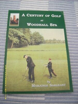 A CENTURY OF GOLF AT WOODHALL SPA by MARJORIE SARGEANT