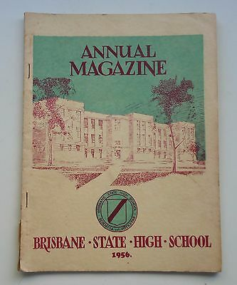 Vintage 1956 Brisbane State High School Annual Magazine *Historical Memorabilia