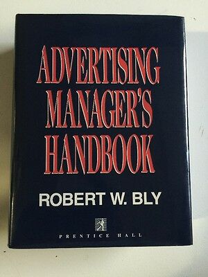 Advertising Manager's Handbook by Bly, Robert W.