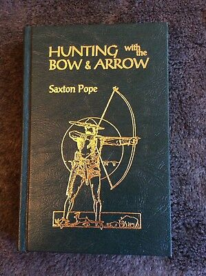 Saxon Pope Hunting with the bow and arrow book Archery signed Glenn St Charles