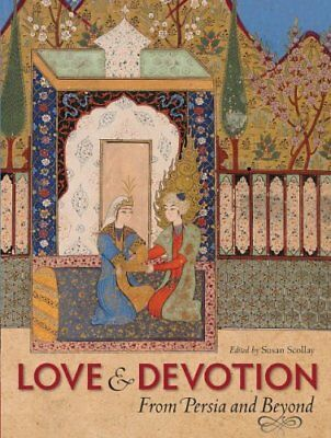 Love and Devotion: From Persia and Beyond