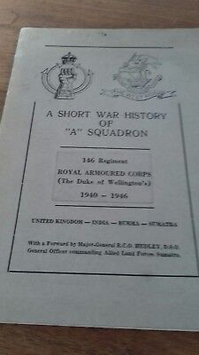 "A Short War History of ""A"" Squadron 146 Regiment Royal Armoured Corps 1940-6 WW2"
