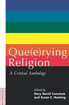 Que(E)Rying Religion: A Critical Anthology
