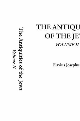 The Antiquities of the Jews: 2