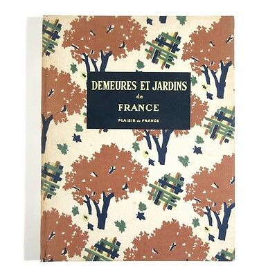 Vintage French Illustrated Book, Estates & Gardens of France, Architecture, 1953