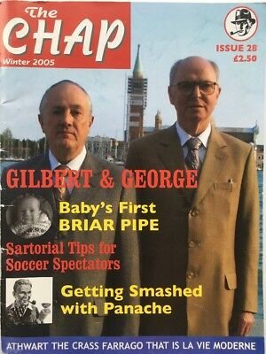 The Chap Magazine. Issue: 28. Rare. Early. Gilbert & George. Dandyism Steampunk