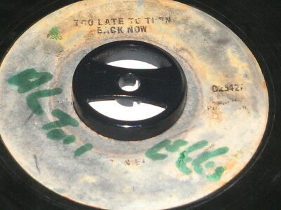 7 inch TOO LATE TO TURN BACK NOW - ALTON ELLIS!!!!!!!!!!