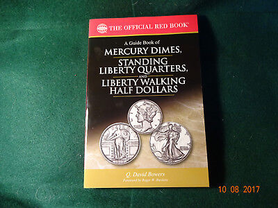 Guide Book Of Mercury Dimes, Standing Liberty Quarters And Liberty Walking Half