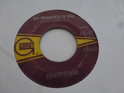 "Edwin Starr My Weakness Is You Gordy 7"" Northern Soul  Very Nice"