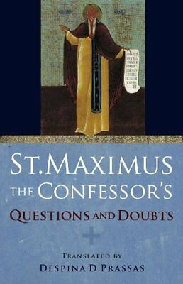 St. Maximus the Confessors Questions and Doubts