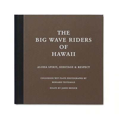 The Big Wave Riders of Hawaii LIMITED EDITION 114 of 250 by Bernard Testemale