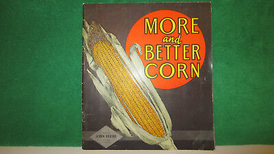 John Deere Tractor brochure on More and Better Corn from 1937, good shape.
