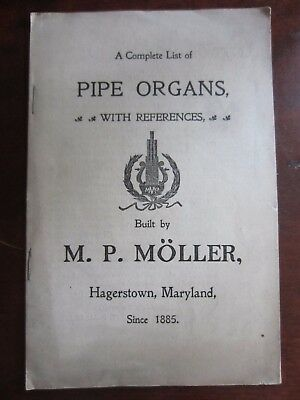 Complete List of Pipe Organs 1876-1884 Built by M.P. MOLLER, Hagerstown MD~16 Pg