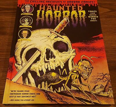 HAUNTED HORROR COMICS YOUR MOTHER WARNED YOU ABOUT!  Yoe Books IDW Hardcover