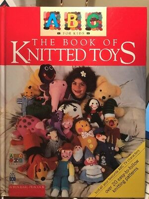 Abc For Kids - The Book Of Knitted Toys Over 20 Easy-To-Make Knitting Patterns