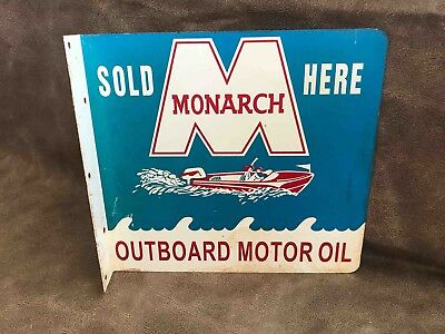 Vintage Monarch Outboard Motor Oil SOLD HERE Painted 2 Sided Ad Flange Sign Boat