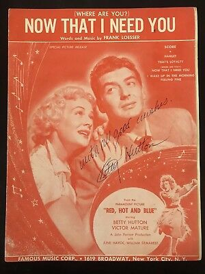 Betty Hutton Autograph Signed Now That I Need You Sheet Music