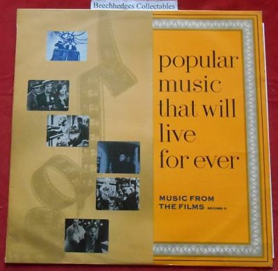 Popular Music That Will Live For Ever Music From The Films LP
