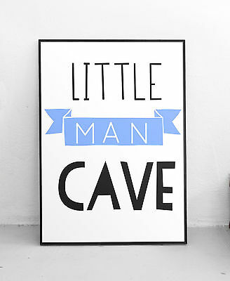 Little Man Cave Blue Baby Boys Room Nursery Wall Art Colour Print-Choose Size