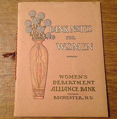 RARE 1905 Bank Notes for Women Booklet Women's Dept. Alliance Bank Rochester NY