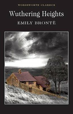BOOK : Wuthering Heights (Wordsworth Classics) by Emily Bront? Paperback New