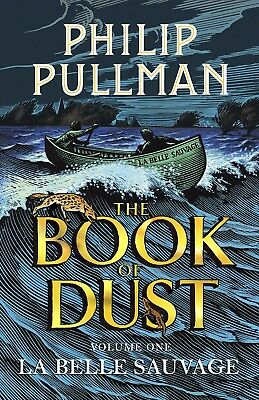 NEW! La Belle Sauvage: The Book of Dust Volume One by Philip Pullman 19/10