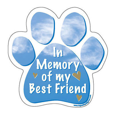In Memory Of My Best Friend Dog Paw Car Magnet