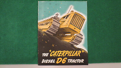 Caterpillar Tractor brochure on Diesel D6 Tractor from 1940, very good.