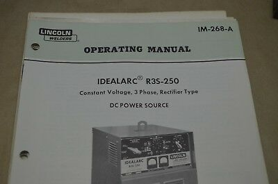 Lincoln Operating Manual - Idealarc R3S-250 - Im-268-A