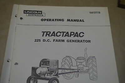 Lincoln Operating Manual - Tractapac 225 Dc - Im511B