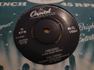 The Cheers Chicken / Don't Do Anything 1957 Capitol 45-Cl 14561   Rare Very Nice