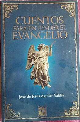 "CUENTOS PARA ENTENDER EL EVANGELIO_JOSE DE JESUS A._ Book Spanish ""New Sealed"""