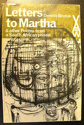 Letters to Martha From South African Prison -Dennis Brutus ~ Signed & Inscribed