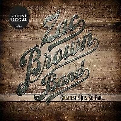 ZAC BROWN BAND - Greatest Hits So Far *NEW* CD (Includes 11 No.1 Singles)