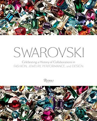 Swarovski: Celebrating a History of Collaborations in Fashion, Jewelry, Perform