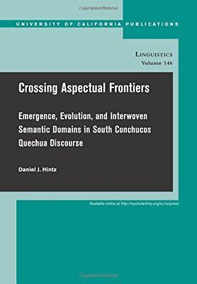 Crossing Aspectual Frontiers: Emergence, Evolution, and Interwoven Semantic Dom