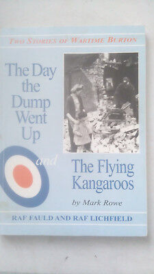 The Day The Dump Went Up Went Up - RAF Lichfield - RAF Fauld  WW2 History