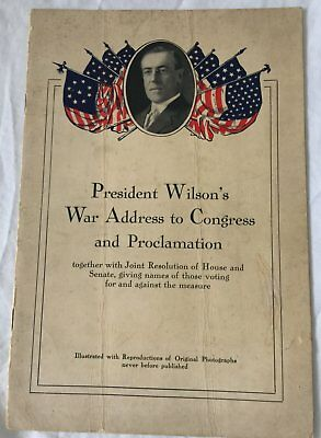President Wilson's War Address to Congress and Proclamation - Rare/Collectable