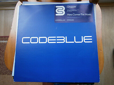 Chopper - Here Comes The Music - Code Blue - 1999 -12 inch -2