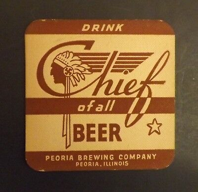 Vintage Chief Beer Coaster -  Peoria, IL - No Reserve!