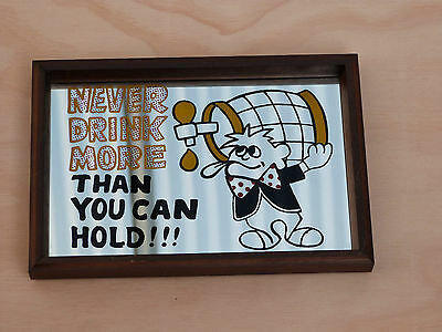 Vintage Never Drink More Than You Can Hold Mirror