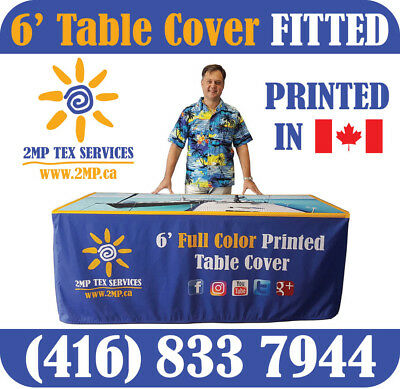 6' Table Table Cover FITTED Cloth Custom Full Color Printed - MADE IN CANADA