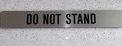 Do not stand  sign