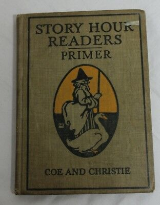 1913 Story Hour Readers Primer New Sloan Reader printed FIRST EDITION
