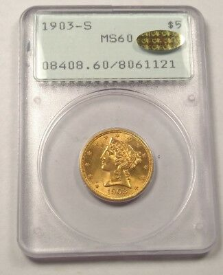 1903-S Liberty Head $5 Gold Half Eagle PCGS MS60 Gold CAC! OGH Rattler WOW!!!